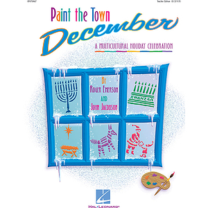 Paint the Town December (Holiday Musical)
