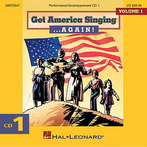 Get America Singing ... Again! Vol 1 CD One