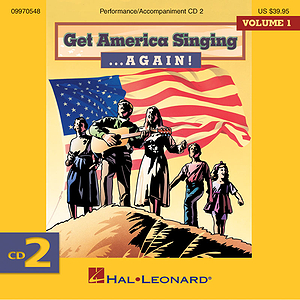 Get America Singing ... Again! Vol 1 CD Two