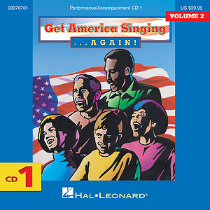 Get America Singing Again Vol 2 CD One