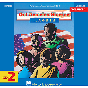 Get America Singing Again Vol 2 CD Two