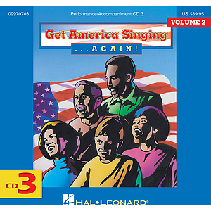 Get America Singing Again Vol 2 CD Three