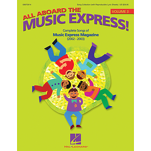 All Aboard the Music Express Vol. 3