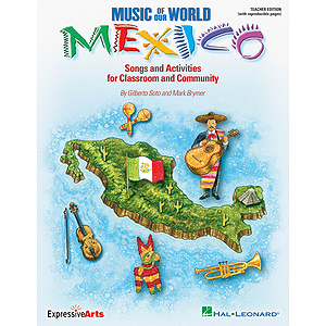 Music of Our World - Mexico