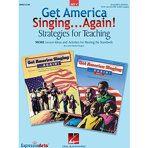 Get America Singing...Again! Strategies for Teaching (Set C)