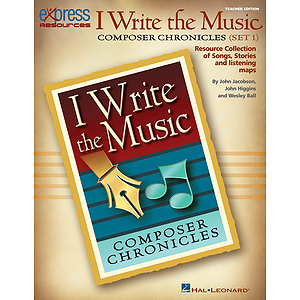 I Write the Music: Composer Chronicles (Set 1)