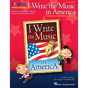 I Write the Music in America: Composer Chronicles (Set 2)
