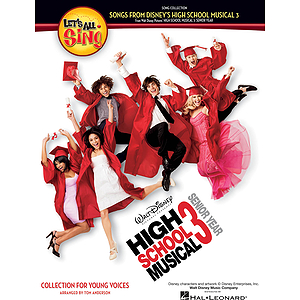 Let&#039;s All Sing Songs from Disney&#039;s High School Musical 3