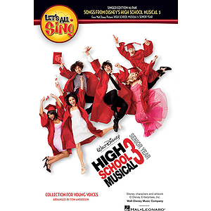 Let's All Sing Songs from Disney's High School Musical 3