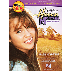 Let's All Sing... Songs From Disney's Hannah Montana: The Movie