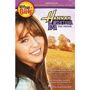 Let's All Sing Songs From Disney's Hannah Montana: The Movie
