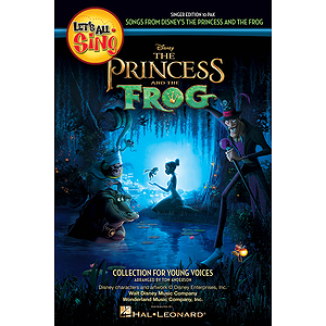 Let&#039;s All Sing Songs from Disney&#039;s The Princess and the Frog