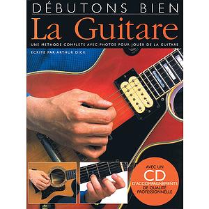 Debutons Bien: La Guitare