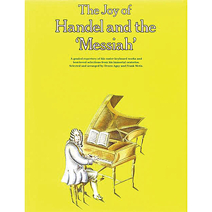 The Joy of Handel and The Messiah