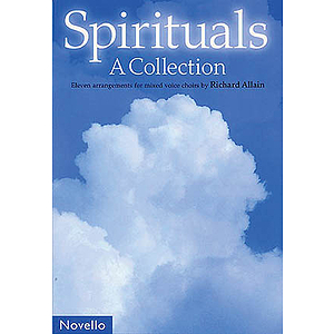 Richard Allain: Spirituals - A Collection