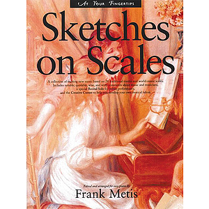 At Your Fingertips: Sketches on Scales