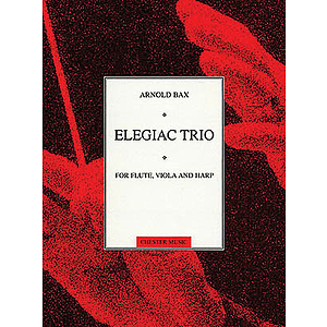 Arnold Bax: Elegiac Trio (Score And Parts)