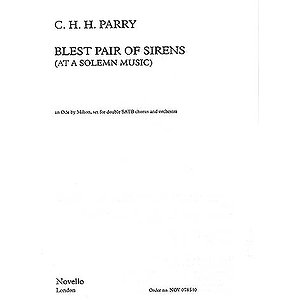C. Hubert H. Parry: Blest Pair Of Sirens (Vocal Score)