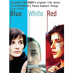Zbigniew Preisner: Three Colours Trilogy