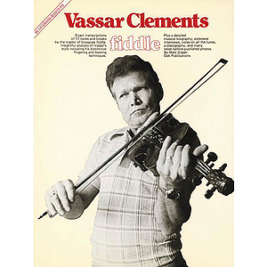 Vassar Clements -¦Fiddle