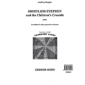 Geoffrey Burgon: Shirtless Stephen And The Children's Crusade (Score/Vocal Score)