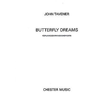 John Tavener: Butterfly Dreams