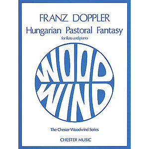 Franz Doppler: Hungarian Pastoral Fantasy Op.26