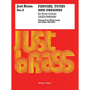 Giles Farnaby: Fancies, Toyes And Dreames (Just Brass No.5)