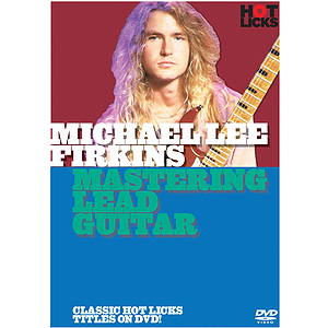 Michael Lee Firkins - Mastering Lead Guitar