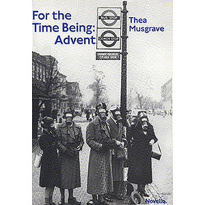 Thea Musgrave: For The Time Being - Advent