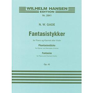 Niels W.Gade: Fantasias Op.43