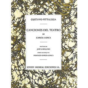 Gustavo Pittaluga: Canciones Del Teatro De Garcia Lorca
