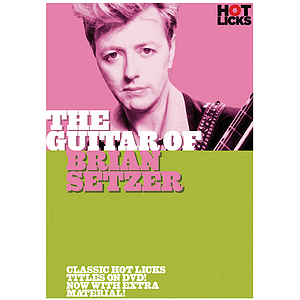 The Guitar of Brian Setzer