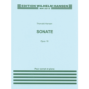 Thorvald Hansen: Sonata For Cornet And Piano Op.18