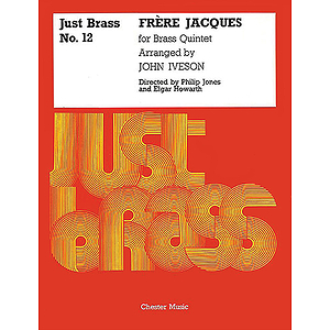 Frere Jacques For Brass Quintet (Just Brass No.12)