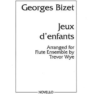 George Bizet: Jeux D'Enfants