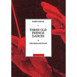 Marin Marais: Three Old French Dances