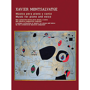 Xavier Montsalvatge: Music For Piano And Voice
