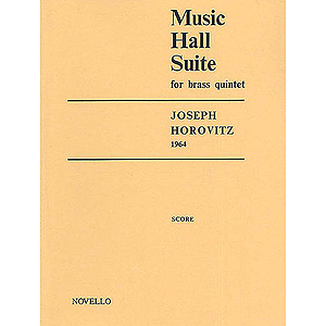 Joseph Horovitz: Music Hall Suite For Brass Quintet (Score)