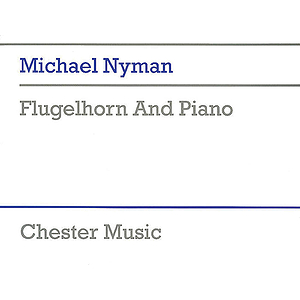 Michael Nyman: Flugelhorn And Piano
