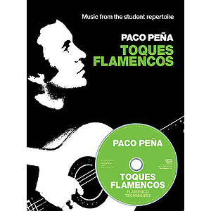 Paco Peña - Toques Flamencos