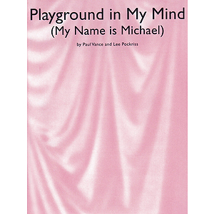 Playground in My Mind (My Name Is Michael)