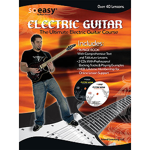 So Easy: The Ultimate Electric Guitar Course