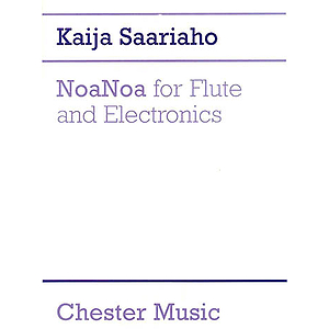 Kaija Saariaho: NoaNoa for Flute and Electronics