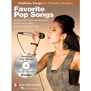 Favorite Pop Songs - Audition Songs for Female Singers