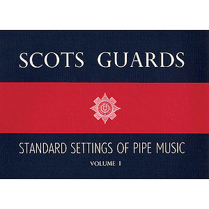 Scots Guards - Volume 1