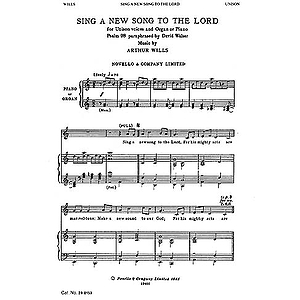 Wills: Sing A New Song To The Lord