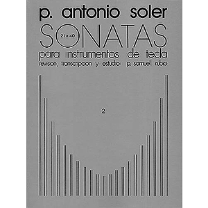 P. Antonio Soler: Sonatas Volume Two