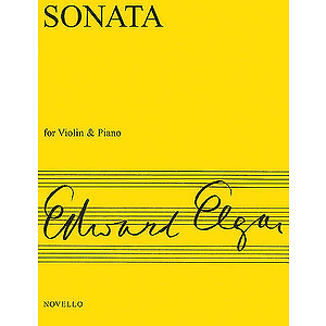 Edward Elgar: Sonata For Violin And Piano (E Minor)