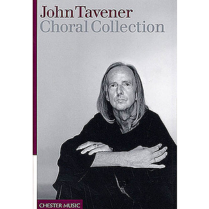 John Tavener - Choral Collection